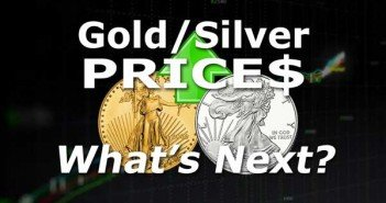 Gold & Silver What's NEXT