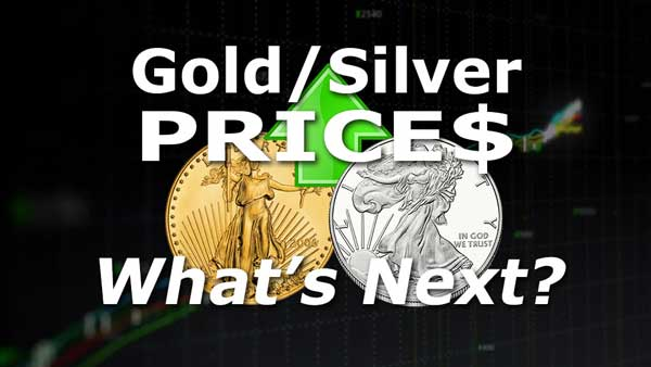Gold & Silver: What's NEXT?