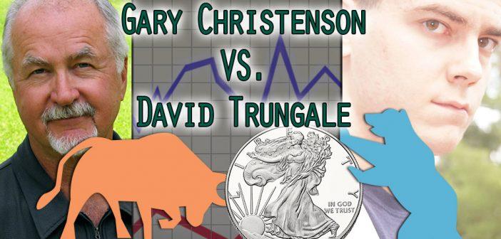 EPIC Silver Debate! Bull vs Bear: Gary Christenson & David Trungale