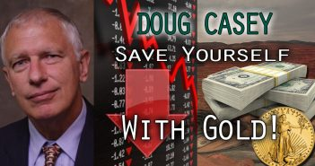 Gold Headed $3,000 to $5,000 says 50 Year Expert & Billionaire - Doug Casey Interview