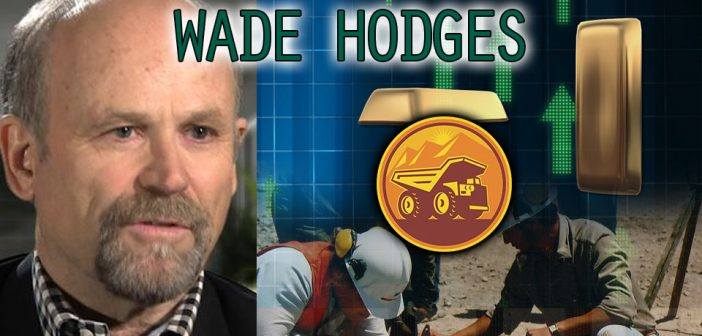 Wade Hodges,Nevada Exploration,gold discovery,GDX,GDXJ,get rich gold,gold wealth,physical gold,nevada mining,mining stocks,mining exploration,geology,gold geology,gold innovation,mining technology,gold $2000,gold $3000,gold $5000