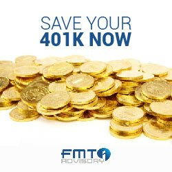 Save Your 401k Now - FMT Advisory