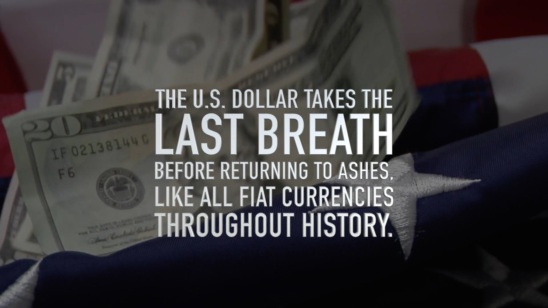 Last Breath: The End of the Dollar Era