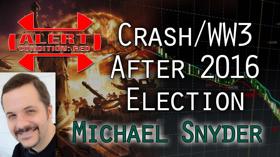 WW3, Clinton Rigging Election, Economic Crash Waiting – Expert Michael Snyder Interview