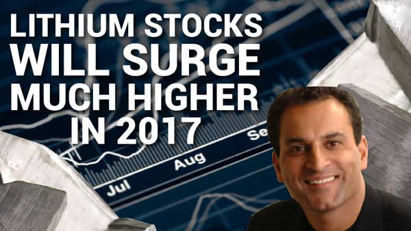 Lithium Stocks Will Surge Much Higher in 2017 – David Sidoo