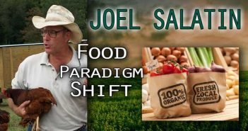 Today's Food & Farming Paradigm - The Move to Organics and More - Joel Salatin Interview
