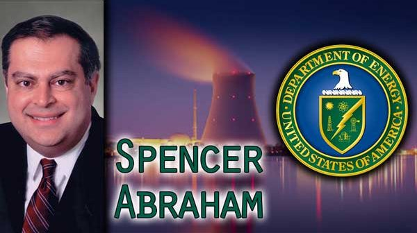 Trump & Perry Department of Energy Restructure Nuclear Resurgence - Spencer Abraham Interview