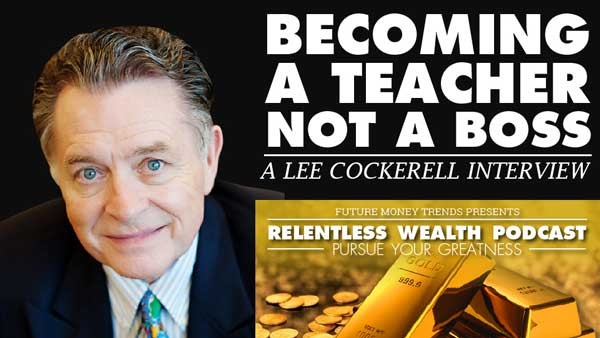 Becoming a Teacher and Not a Boss – Lee Cockerell