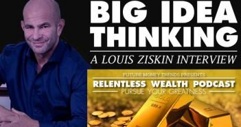 Big Idea Thinking – Louis Ziskin Interview