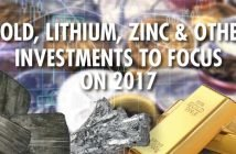Gold, Lithium, Zinc & Other Investments to Focus on in 2017 - James West of Midas Letter