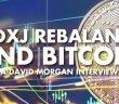 GDXJ Rebalance and Bitcoin - David Morgan Interview