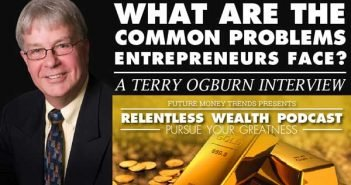 What Are The Common Problems Entrepreneurs Face - Terry Ogburn Interview