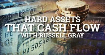 Hard Assets that Cash Flow with Russell Gray