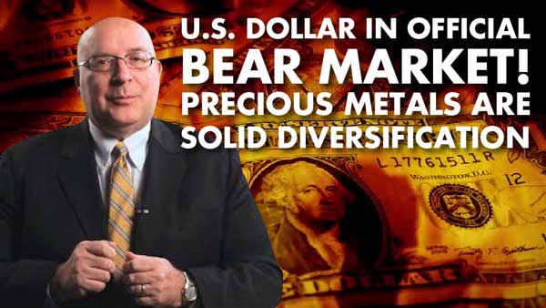 US Dollar in Official Bear Market! Precious Metals are Solid Diversification – Byron King Interview