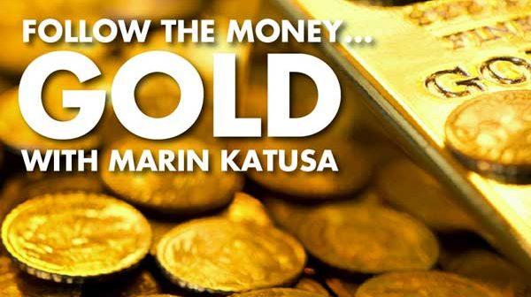 Follow The Money... GOLD with Marin Katusa
