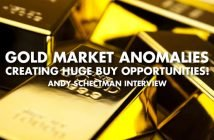 Gold Market Anomalies Creating Huge Buy Opportunities! - Andy Schectman Interview