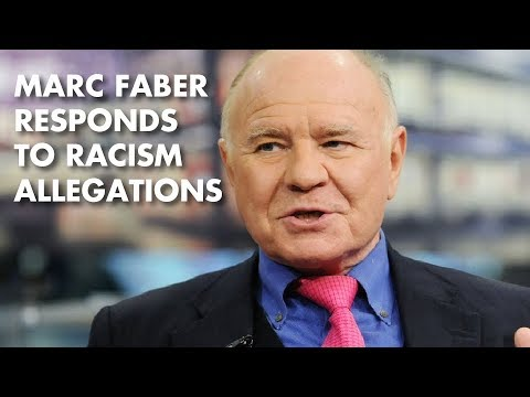 Marc Faber Responds to Racism Allegations