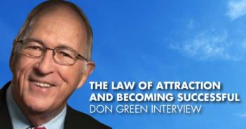 The Law Of Attraction And Becoming Successful - Don Green Interview