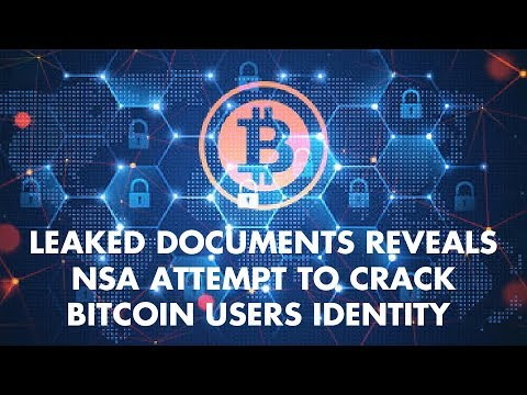 Leaked Documents Reveals NSA Attempt to Crack Bitcoin Users Identity